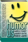 Humor Us - The Power of Laughter
